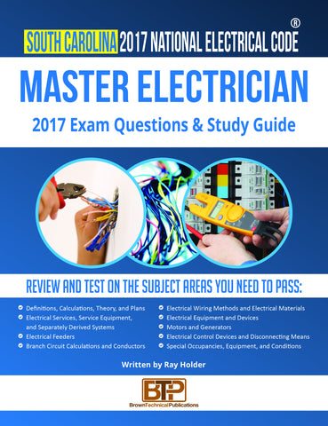South Carolina  2017 Master Electrician Study Guide