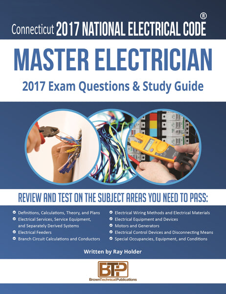 Connecticut 2017 Master Electrician Study Guide