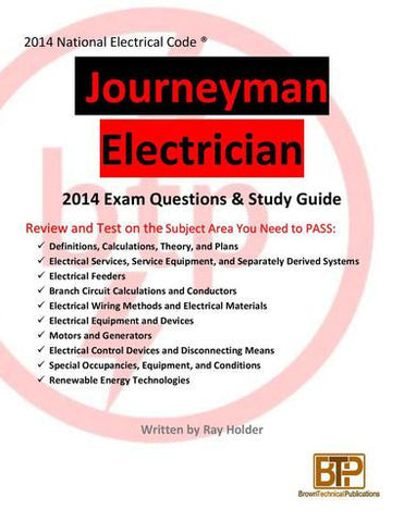 Ray Holder's 2014 Journeyman Electrician Study Guide; by BTP