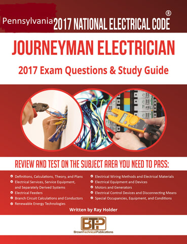 Pennsylvania 2017 Journeyman Electrician Study Guide