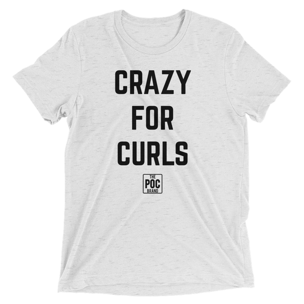 Crazy For Curls Tee | The POC Brand - Black Owned Clothing