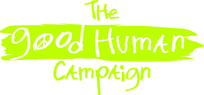The Good Human Campaign