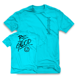 BE GOOD blue tee