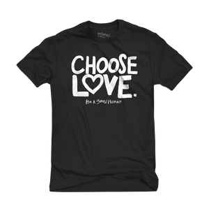 CHOOSE LOVE classic tee