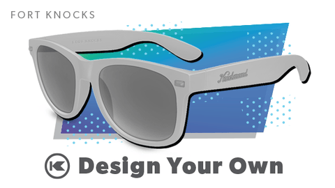 Custom Sunglasses, Fort Knocks