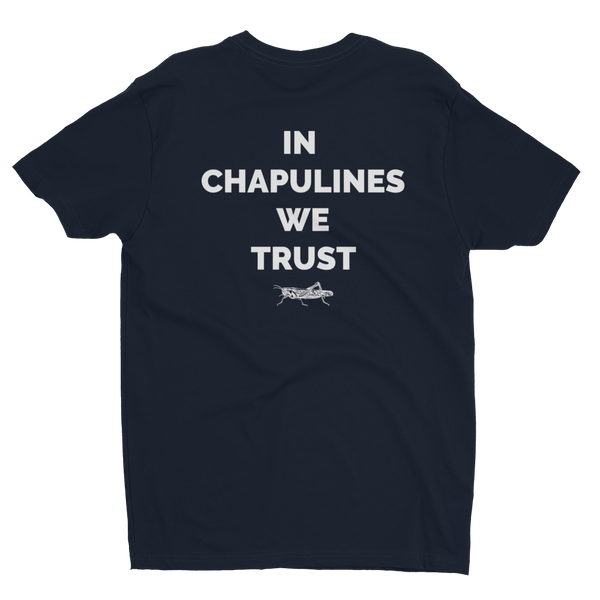 In Chapulines We Trust T-shirt