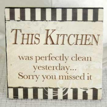 This Kitchen Was Perfectly Clean Yesterday Wood Refrigerator Magnet from Adams & Co.