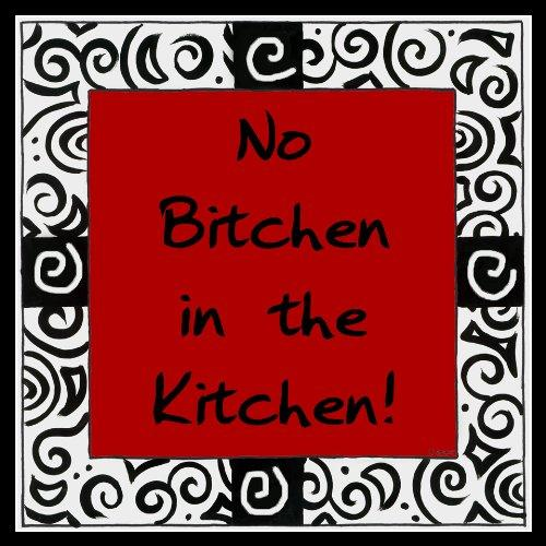 No Bitchen in the Kitchen Magnet