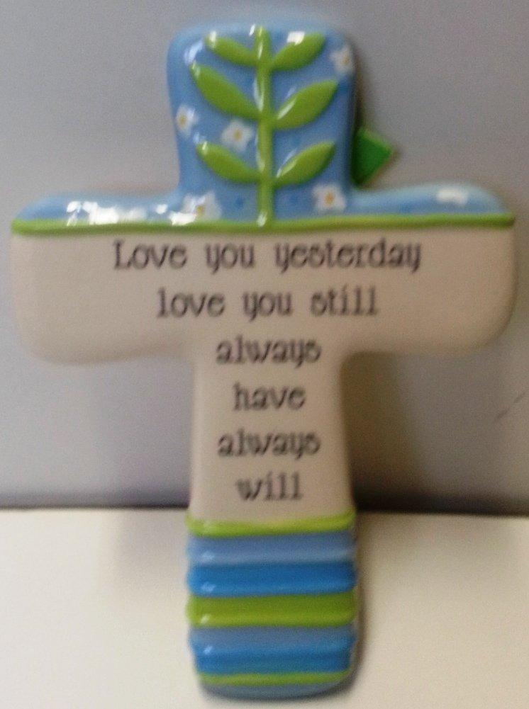 Grasslands Road Keep Believing Cross, Love You Yesterday Love You Still Always Have Always Will