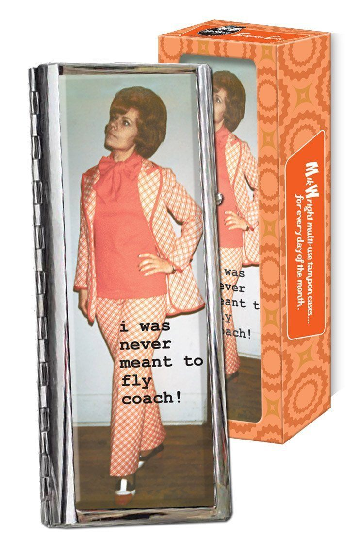 Luckie Street Mikwright Tampon Case - I Was Never Meant To Fly Coach