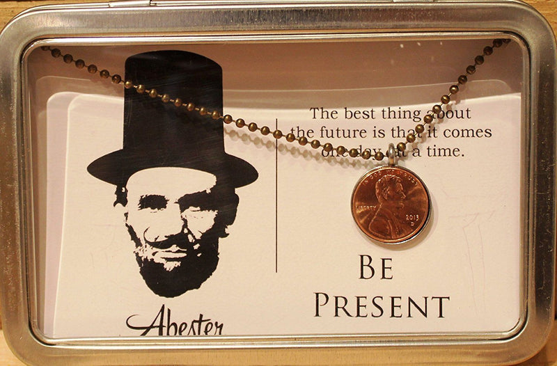Abe Lincoln Post Card with Penny Necklace, (Be Present)