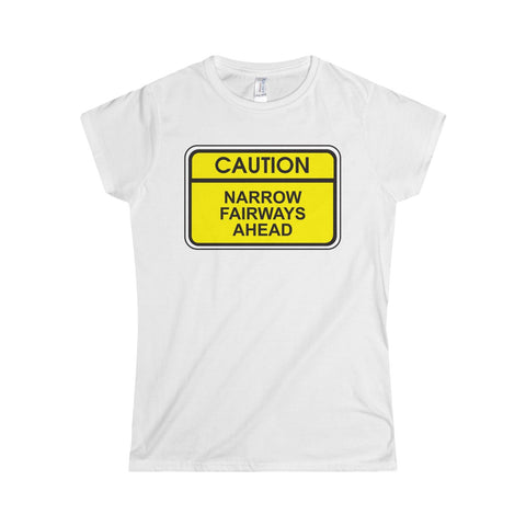 """CAUTION"" Softstyle Women's T-Shirt"