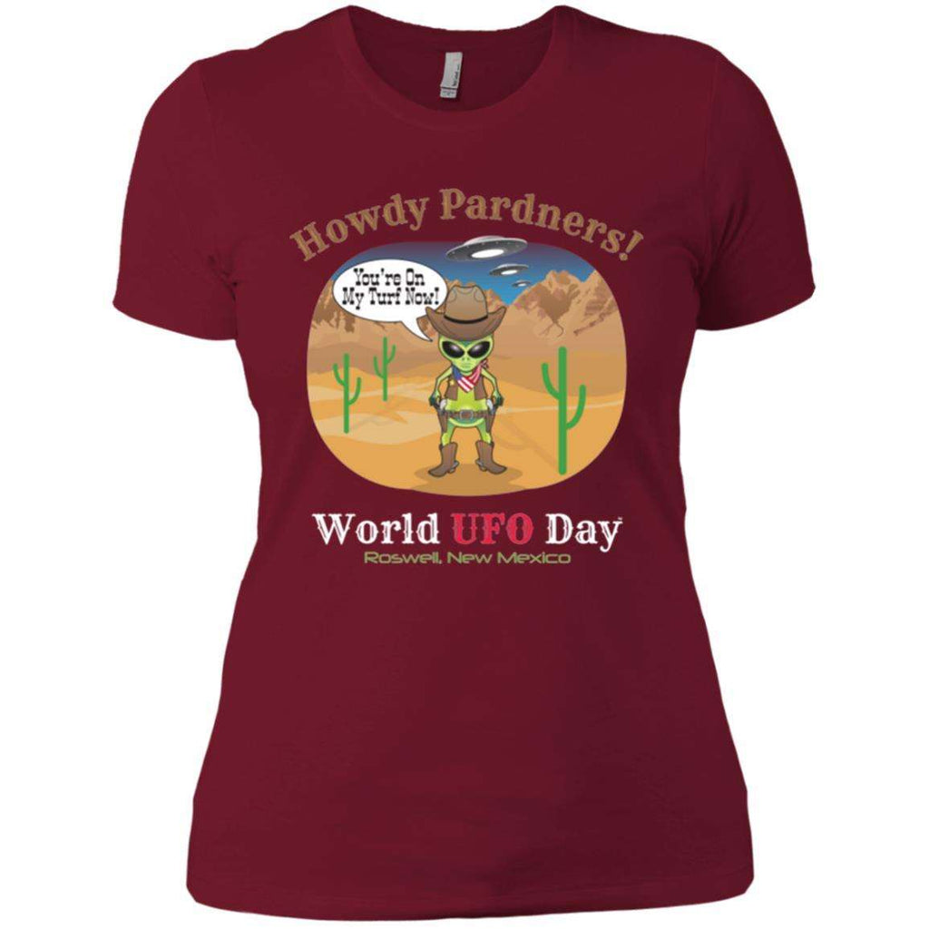 "ALIEN COWBOY ""Howdy Pardners"" World UFO Day Ladies' Soft T-Shirt"