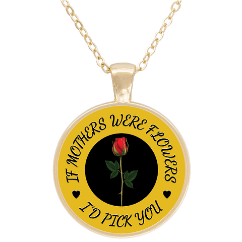 """If Mothers Were Flowers"" Gold Plated Round Necklace"