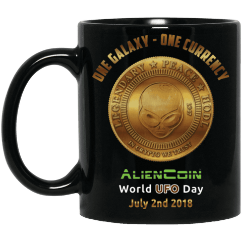 """One Galaxy One Currency AlienCoin"" World UFO Day 11 oz. Black Mug"