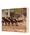 Painted Wolves - HPH Publishing South Africa
