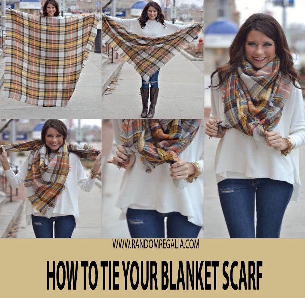 How To Tie Your Blanket Scarf