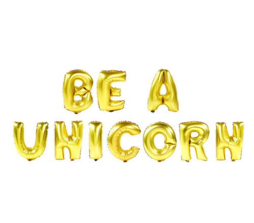 Be A Unicorn Gold Foil Balloons