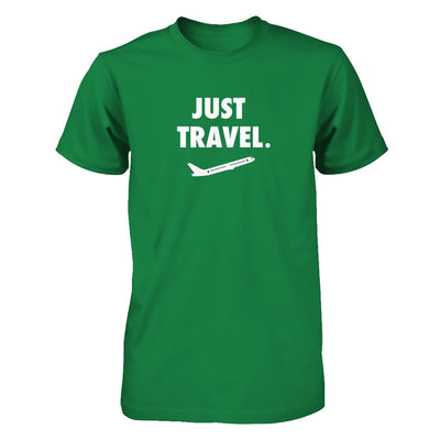 Just Travel (DIFFERENT STYLES AVAILABLE)