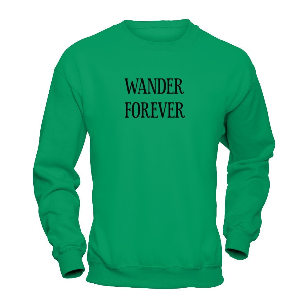 Wander Forever (DIFFERENT STYLES AVAILABLE)