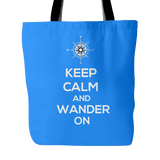 Keep Calm and Wander On Tote Bag