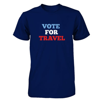 Vote for Travel (DIFFERENT STYLES AVAILABLE)