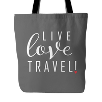Live Love Travel Tote Bag
