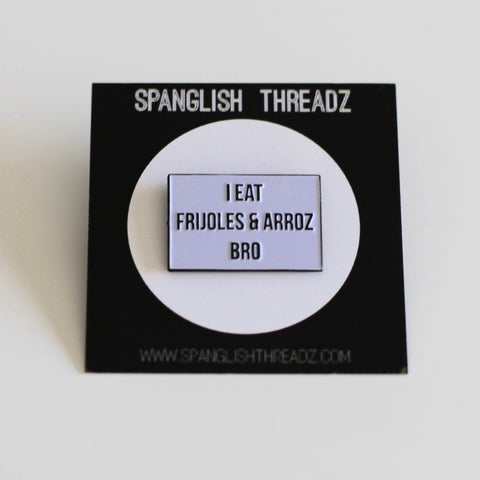 Frijoles & Arroz Pin