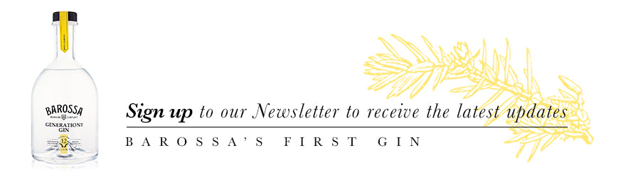 Sign up to Barossa Distilling Newsletter for New Gin Releases