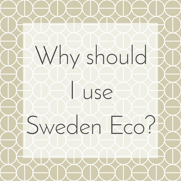 Why should I use Sweden Eco?
