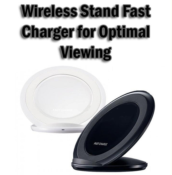 Wireless Fast Charging Charger with Stand for Optimal Viewing Samsung Android