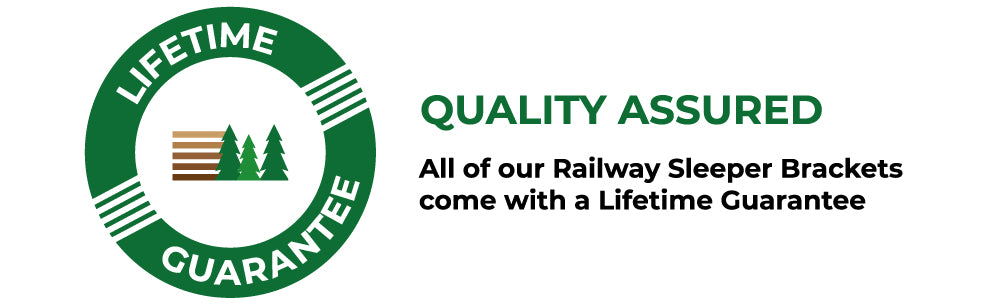 Lifetime Guarantee for all Railway Sleeper Brackets available from Indoor Outdoors