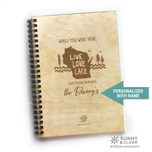 Load image into Gallery viewer, WI Live Love Lake, Vacation Guest Book Journal, Wood Notebook, VRBO, Cabin, Lake, Personalized 5.5x7.875