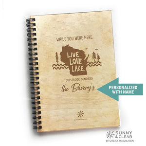 WI Live Love Lake, Vacation Guest Book Journal, Wood Notebook, VRBO, Cabin, Lake, Personalized 5.5x7.875