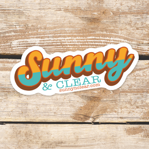 Sticker - Sunny & Clear Dreamin', script, retro vibe, boho, adventure