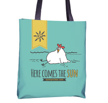 Load image into Gallery viewer, Tote bag with Chicken, Here Comes the Sun, Sunny & Clear by Teresa Magnuson