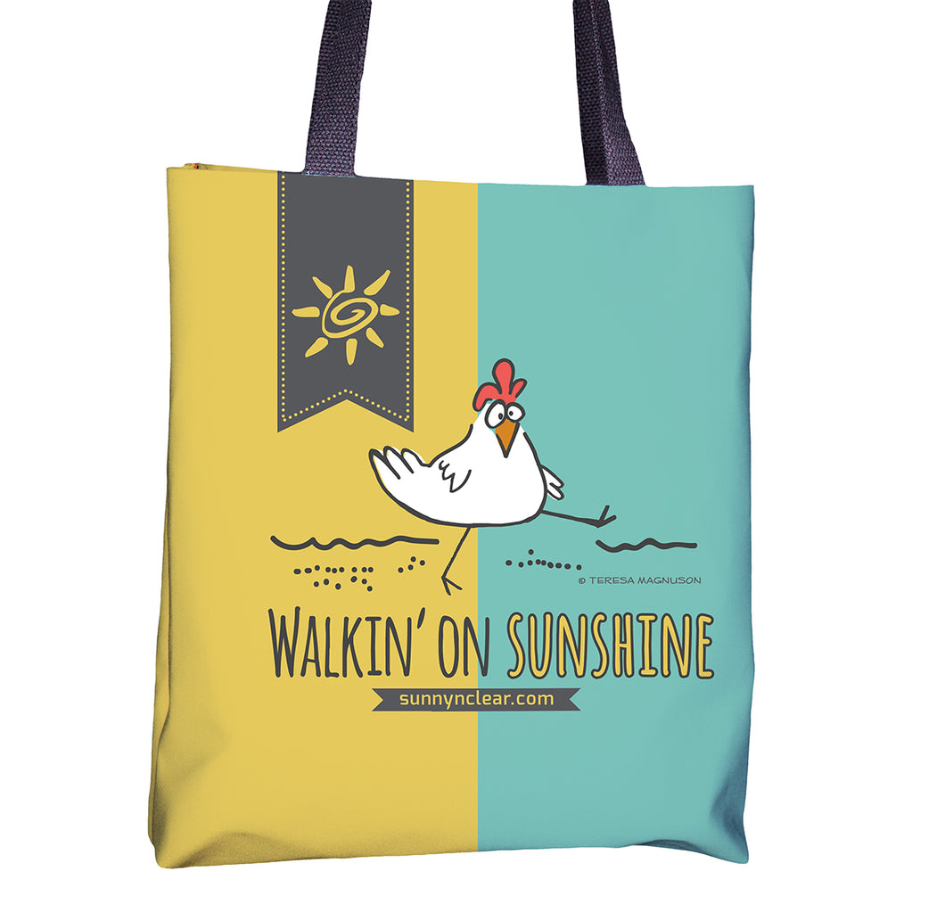 Tote bag with Chicken, Walking on Sunshine, Sunny & Clear by Teresa Magnuson