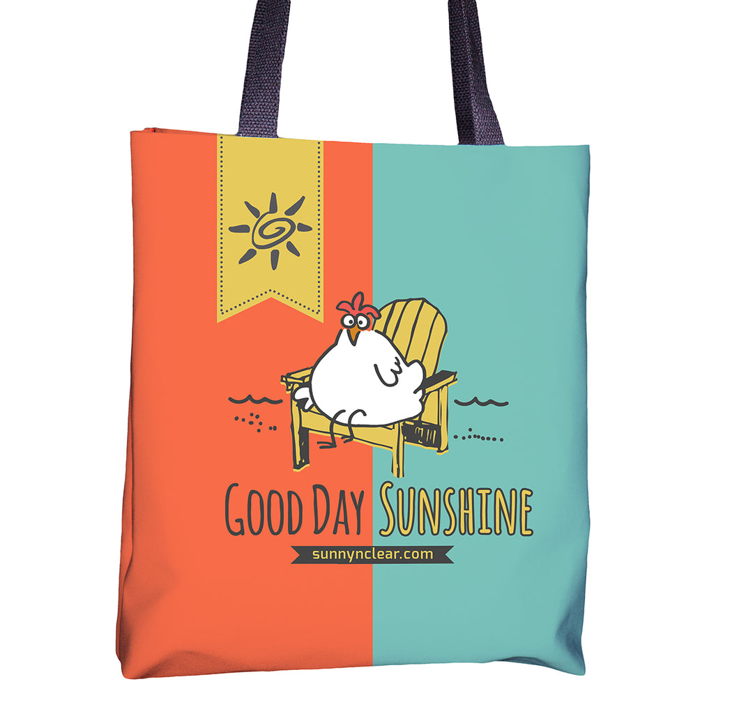 Tote bag with Chicken, Good Day Sunshine, Sunny & Clear by Teresa Magnuson