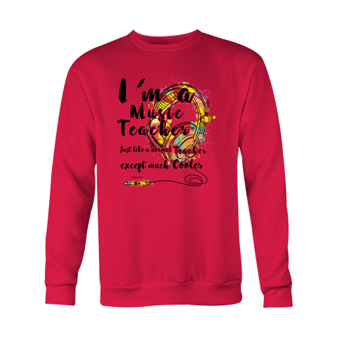 I'm A Music Teacher - Holiday Special Sweatshirt