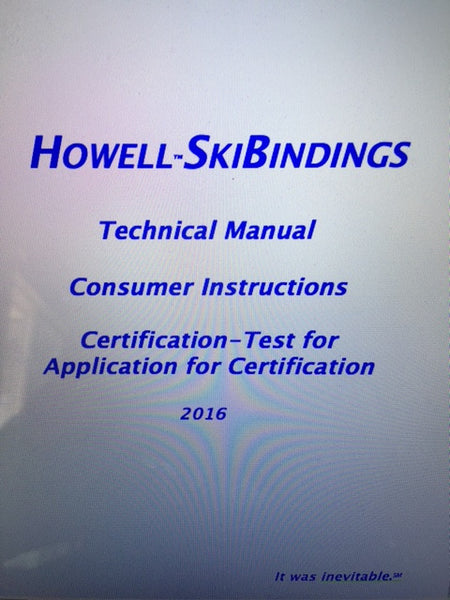 Howell SkiBindings Certification (n/c w binding-purchase)