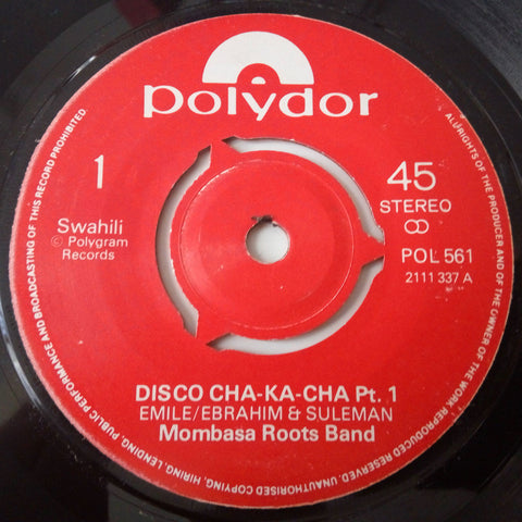 Mombasa Roots Band - Disco cha-ka-cha Pt. 1 & Pt. 2