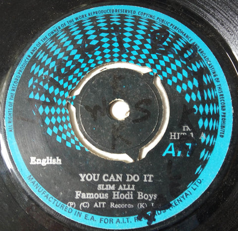 Slim Alli & the Famous Hodi Boys - You Can Do It