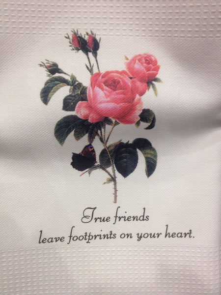 Towel with saying 'True friends...'
