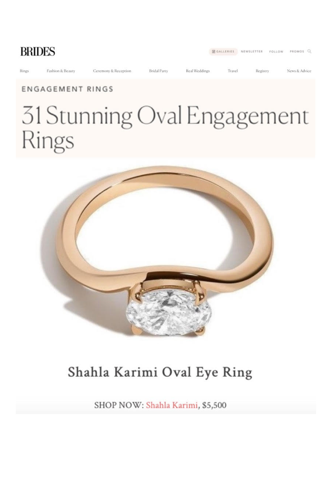 Brides highlights The Shahla Karimi Oval Eye Ring in their article on Oval Engagement Rings.