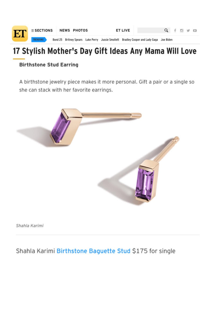 ET Highlights Shahla Karimi Birthstone Baguette Stud in their Mother's Day Gift Guide.