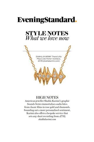 "Evening Standard Magazine features the Shahla Karimi 14K Sounds Necklace ""There's No Place Like Home"" - Judy Garland"