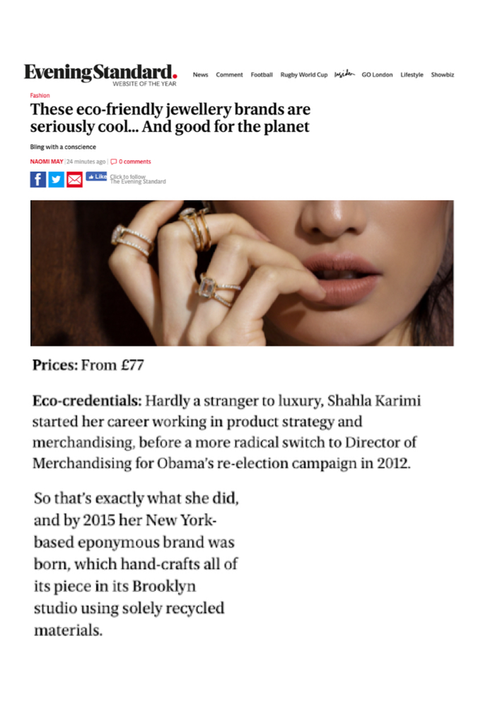 Shahla Karimi featured in Evening Standard's list of most sustainable jewelry brands.