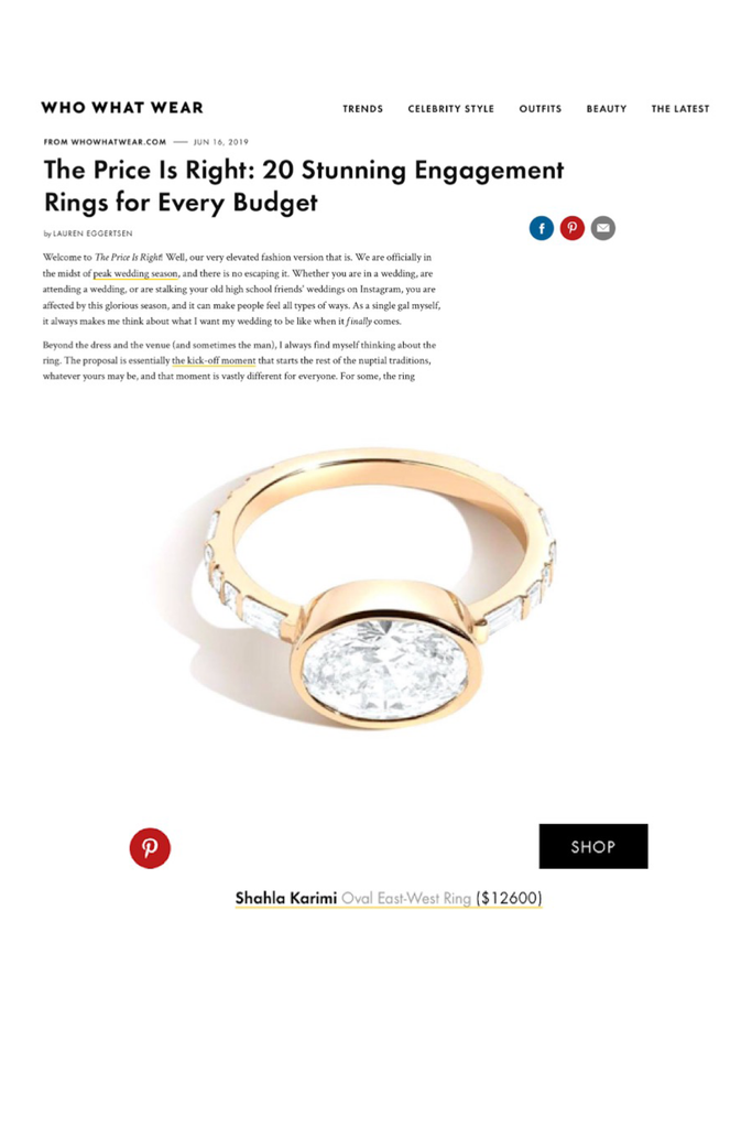 Who What Wear features Shahla Karimi Oval East-West Ring in their article on engagement rings for every budget.