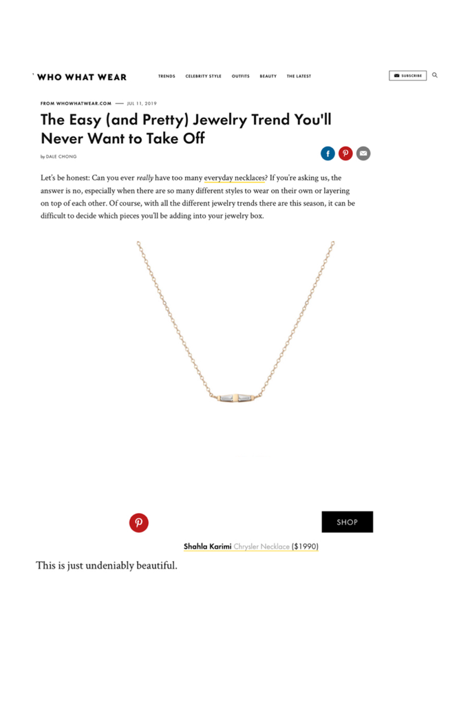 The Shahla Karimi Chrysler Necklace in Who What Wear's article on every day jewelry.