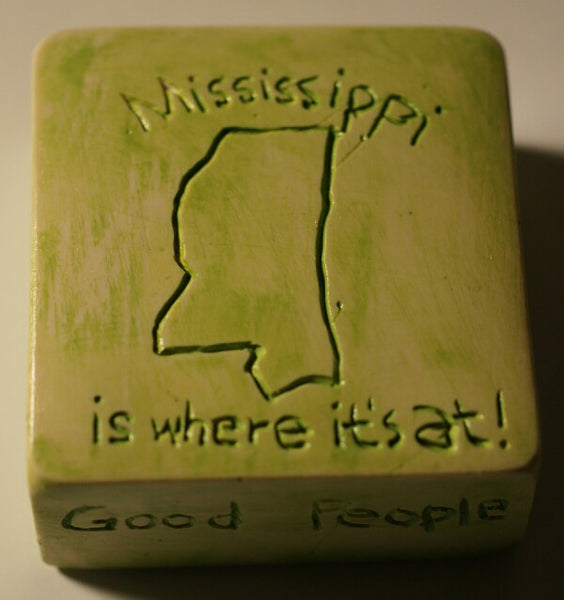 Mississippi Is Where It's At Paperweight